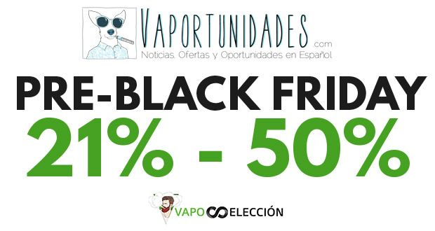 Pre-Black-Friday-en-Vaposeleccion-vaportunidades
