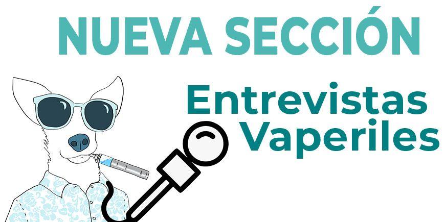 Entrevistas-Vaperiles-vaportunidades-2
