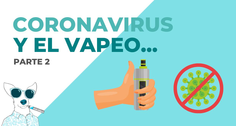 17 coronavirus-y-el-vapeo-parte-2-Vaportunidades