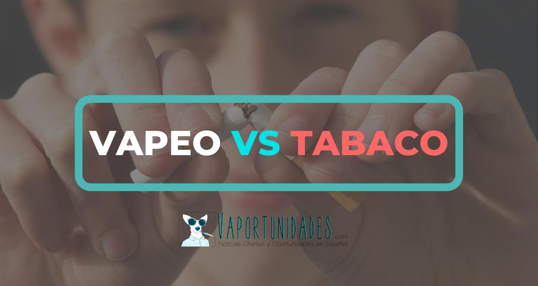 Vapeo VS Tabaco Vaportunidades